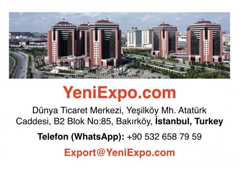 YeniExpo.com Dünya Ticaret Merkezi, Yeşilköy Mh. Atatürk Caddesi, B2 Blok No:85, Bakırköy, İstanbul, Turkey Telefon (WhatsApp):+90 532 658 79 59 Export@YeniExpo.com