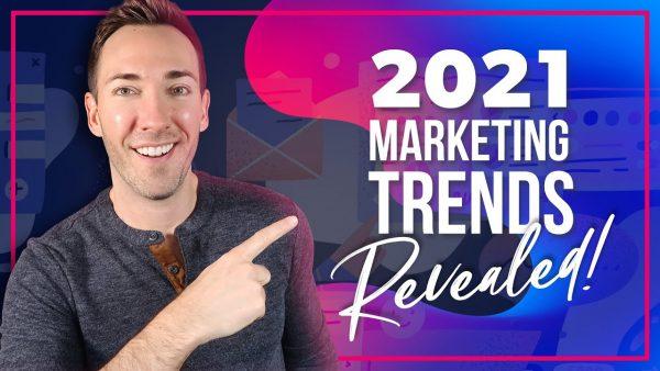 7 🔥🔥🔥 Digital Marketing Trends for 2021