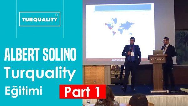 Albert Solino Turquality Eğitimi – Part 1