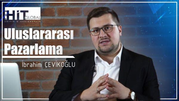 ULUSLARARASI PAZARLAMA | İbrahim Çevikoğlu (2021)