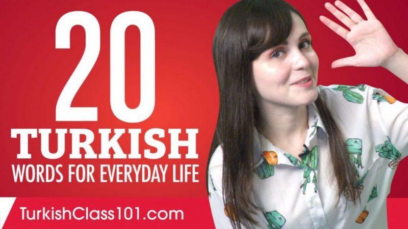 20 turkish words for everyday life – basic vocabulary #1